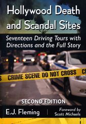 Hollywood Death and Scandal Sites: Seventeen