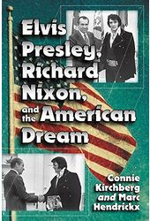 Elvis Presley - Elvis Presley, Richard Nixon and