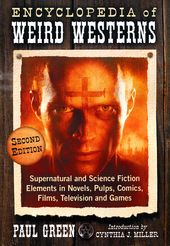 Encyclopedia of Weird Westerns: Supernatural and