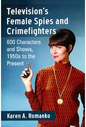 Television's Female Spies and Crimefighters: 600