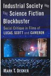 Industrial Society and the Science Fiction