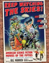 Keep Watching the Skies! American Science Fiction