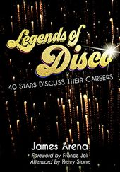 Legends of Disco: 40 Stars Discuss Their Careers