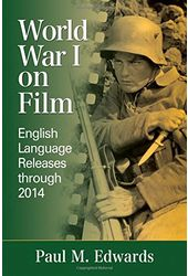 World War I on Film: English Language Releases