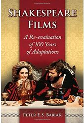 Shakespeare Films: A Re-Evaluation of 100 Years