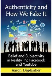 Authenticity and How We Fake It: Belief and