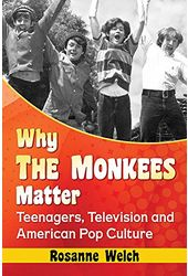 The Monkees - Why the Monkees Matter: Teenagers,