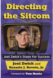 Directing the Sitcom: Joel Zwick's Steps for