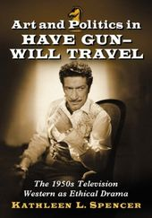 Art and Politics in Have Gun - Will Travel: The