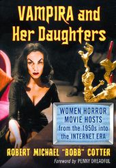 Vampira and Her Daughters: Women Horror Movie