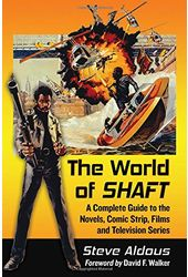 The World of Shaft: A Complete Guide to the