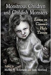 Monstrous Children and Childish Monsters : Essays