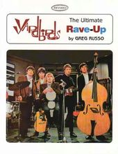 Yardbirds - The Ultimate Rave-Up (Author Signed