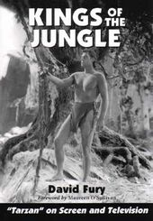 "Kings of The Jungle - ""Tarzan"" On Screen And"