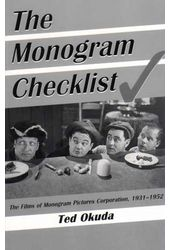 The Monogram Checklist: The Films of Monogram