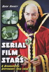 Serial Film Stars: A Biographical Dictionary,