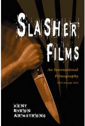 Slasher Films - An International Filmography,