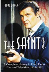 Saint - A Complete History In Print, Radio, Film