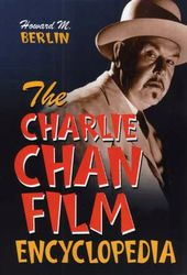The Charlie Chan Film Encyclopedia