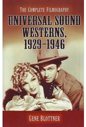 Universal Sound Westerns, 1929 - 1946 - The