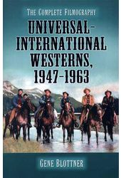 Universal - International Westerns, 1947 - 1963 -