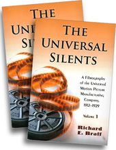 The Universal Silents - A Filmography of the