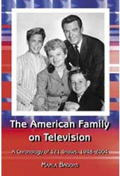 American Family On Television - A Chronology of