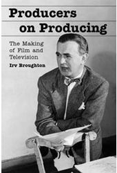 Producers On Producing - The Making of Film And
