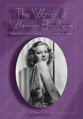 Women of Warner Brothers - Lives And Careers of