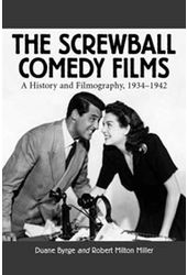 Screwball Comedy Films - A History And