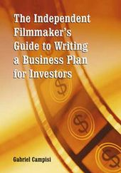 Independent Filmmaker's Guide To Writing A