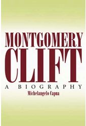 Montgomery Clift - A Biography