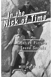In The Nick of Time - Motion Picture Sound Serials