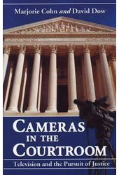 Cameras In The Courtroom - Television And The