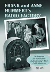 Frank And Anne Hummert's Radio Factory - The