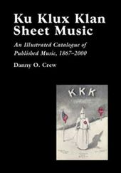 Ku Klux Klan Sheet Music: An Illustrated