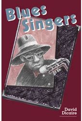 Blues Singers - Biographies of 50 Legendary