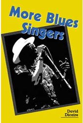 More Blues Singers - Biographies of 50 Artists