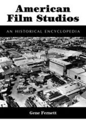 American Film Studios - An Historical Encyclopedia