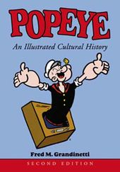 Popeye: An Illustrated Cultural History