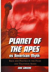 Planet of The Apes As American Myth - Race And
