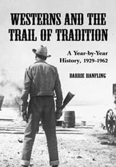 Westerns and the Trail of Tradition: A