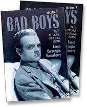 Bad Boys - The Actors of Film Noir (2 Volume Set)