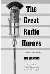 The Great Radio Heroes, Revised Edition
