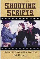 Shooting Scripts - From Pulp Western To Film
