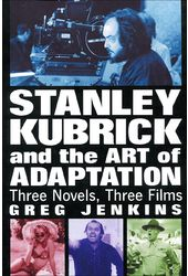 Stanley Kubrick And The Art of Adaptation - Three