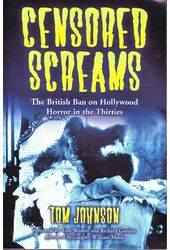 Censored Screams - The British Ban On Hollywood