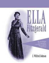 Ella Fitzgerald - Annotated Discography: