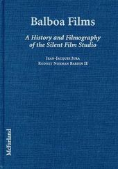 Balboa Films - A History And Filmography of The