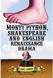 Monty Python, Shakespeare and English Renaissance